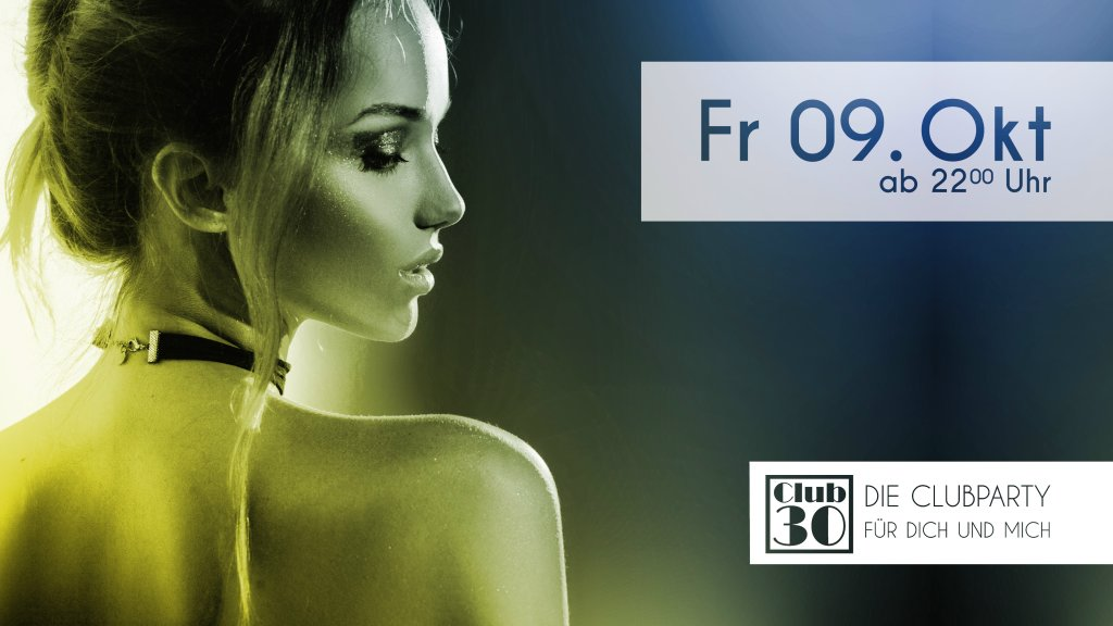 Mein Club 30 Party | 09. Oktober 2020